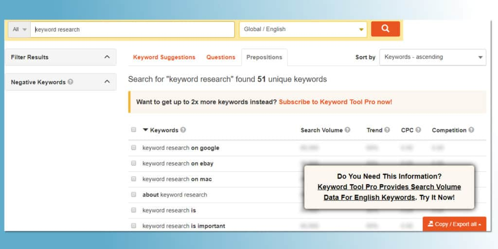 Keywordtool.io is yet another great keyword research tool